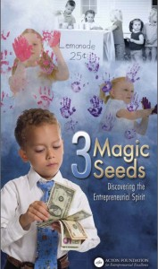 3magicseedsactonfoundation 177x300 3 Magic Seeds: How to Teach Your Children the Entrepreneurial Spirit