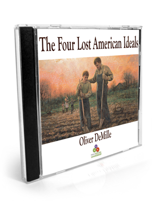 the four lost american ideals The Four Lost American Ideals Audio CD